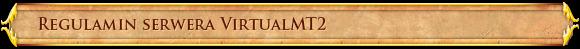 Regulamin serwera VirtualMT2